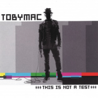 THIS IS NOT A TEST CD TOBYMAC