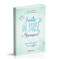 JUSTE UNE PAUSE MAMAN